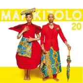 20 - Mafikizolo
