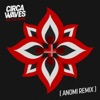 Fire That Burns (Anomi Remix) - Single, Circa Waves