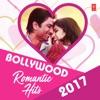 Bollywood Romantic Hits 2017