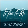 Is That For Me (3LAU Remix) - Single, Alesso & Anitta