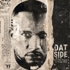 Dat Side (feat. Kanye West) - Single, Cyhi The Prynce