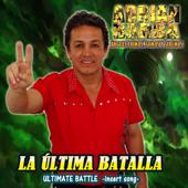 La Última Batalla (From
