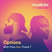 Options (feat. Pusha T)