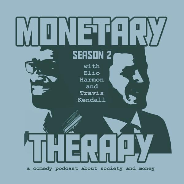 Monetary Therapy