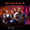 Satisfacție Live (Live), Direcția 5