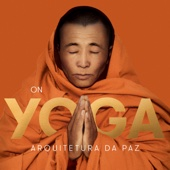 On Yoga: Arquitetura da Paz - Silvio Piesco