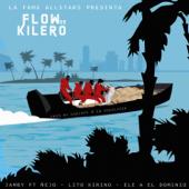 Flow de Kilero - Ñejo, Jamby el Favo, Ele A & Lito Kirino