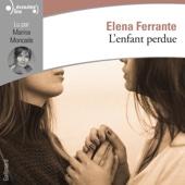 L'enfant perdue (L'amie prodigieuse 4) - Elena Ferrante