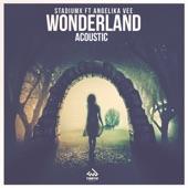 Wonderland (feat. Angelika Vee) [Acoustic Version] - Single