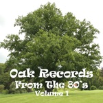 Oak Records From the 80
