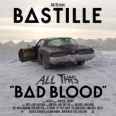 Bastille - All This Bad Blood artwork