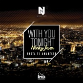 With You Tonight (Hasta El Amanecer) - Nicky Jam Cover Art