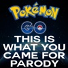 This is What You Came For (Pokemon Go Parody) - Single