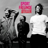 Sturm & Stille - Sportfreunde Stiller