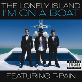 I'm On a Boat (feat. T-Pain) - The Lonely Island