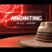 Mr Eazi - Anointing (feat. Sarkodie) artwork