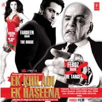 Ek Khiladi Ek Haseena (Original Motion Picture Soundtrack) - Sunidhi Chauhan & Kunal Ganjawala