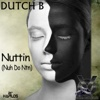Nuttin (Nuh Do Ntn) - Single