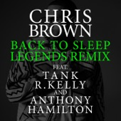 Back To Sleep (Legends Remix) [feat. Tank, R. Kelly & Anthony Hamilton] - Single