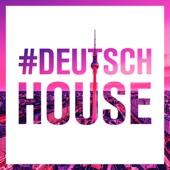Deutsch House - Various Artists