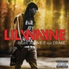 Right Above It - Single, Drake & Lil Wayne