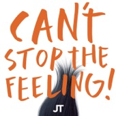 "CAN'T STOP THE FEELING! (Original Song From DreamWorks Animation's ""Trolls"") - Single"