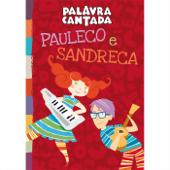 Pauleco e Sandreca