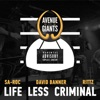 Life Less Criminal (feat. Sa-Roc, David Banner & Rittz) - Single, Avenue of the Giants