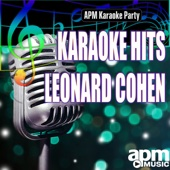 Dance Me to the End of Love (Karaoke Version)