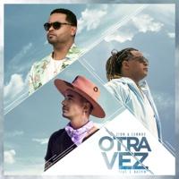 Otra Vez (feat. J Balvin) - Zion & Lennox