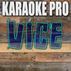 Vice (Originally Performed by Miranda Lambert) [Instrumental Version] - Single