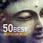 50 Best Meditation Songs Collection - Meditation Music