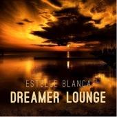 Dreamer Lounge - EP