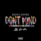 Kent Jones - Don't Mind  artwork