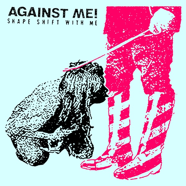 Against Me! – Shape Shift with Me (2016) [iTunes Plus AAC M4A]