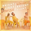 Symmetry of Two Hearts (Remixes) [feat. Elton John] - EP, Bright Light Bright Light