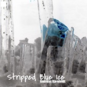 Stripped Blue Ice - EP