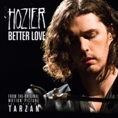 Hozier - Better Love (From