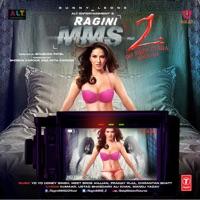 Ragini Mms 2 (Original Motion Picture Soundtrack) - EP - Kanika Kapoor & Meet Bros Anjjan