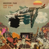 Come Down (feat. T.I.) - Anderson .Paak