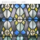 Dom - Blank & Jones