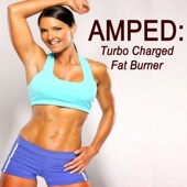 Amped Turbo Charged Fat Burner (150 BPM) & DJ Mix [the Best Music for Aerobics, Pumpin' Cardio Power, Crossfit, Plyo, Exercise, Steps, Piyo, Barré, Routine, Curves, Sculpting, Abs, Butt, Lean, Twerk, Slim Down Fitness Workout] - DJ Cardio
