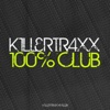 Killertraxx 100% Club