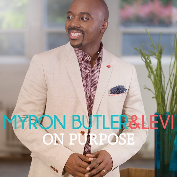 Let Praises Rise by Myron Butler