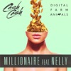 Millionaire (feat. Nelly)