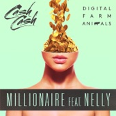 Millionaire (feat. Nelly) - Single
