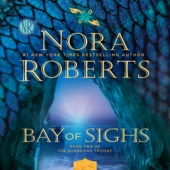 Nora Roberts - Bay of Sighs: Guardians Trilogy, Book 2 (Unabridged)  artwork