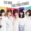 FLY HIGH / FIVE STAR STORIES - Single