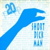 Short Dick Man (Club Mix)