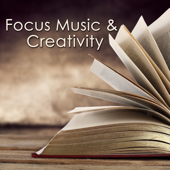 Focus Music & Creativity – Instrumental Royalty Free Music for Studying, New Age Music to Improve Concentration, Fast Reading & Learning